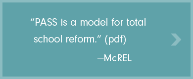 Pass is a model for total school reform (PDF)  —McREL